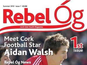 Rebel Og - Cork GAA Youth Magazine
